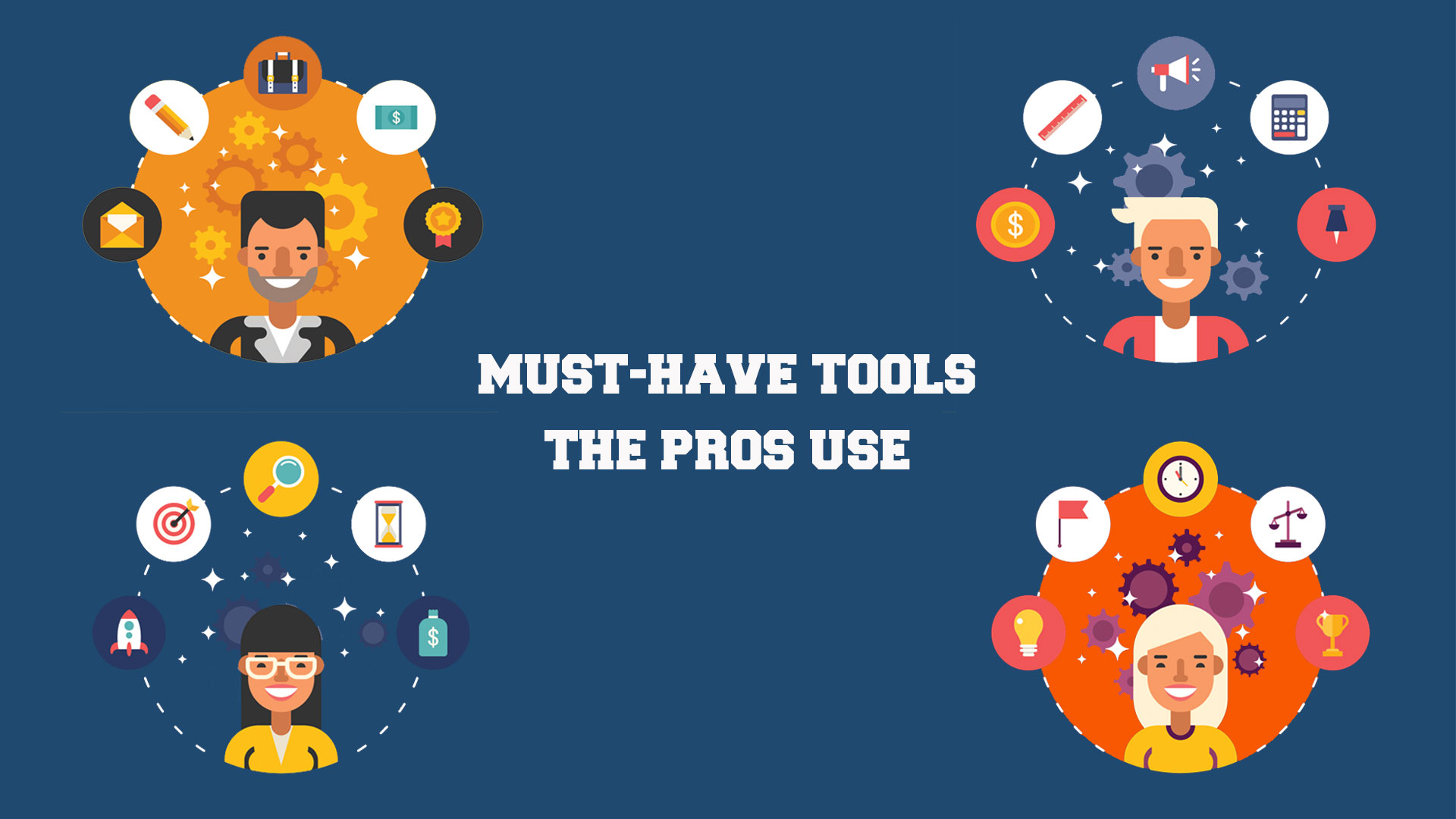 The Must-Have List Of Tools For Any Business Owner