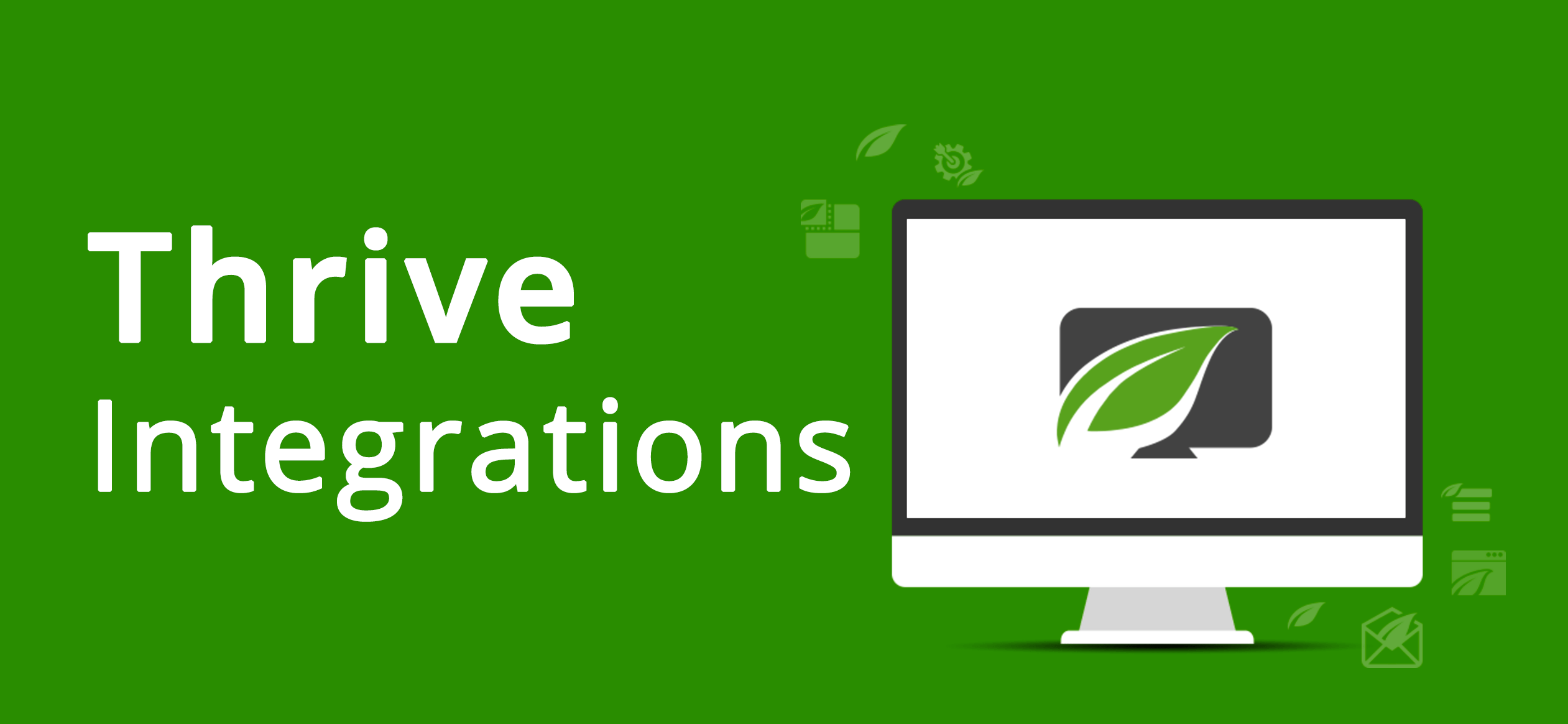 Thrive Integrations Review by Daniel Bussius